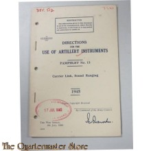 Pamphlet No 13 Use of Artillery Instruments Carrier Link, Sound Ranging