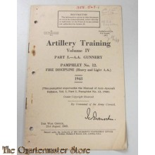 Pamphlet No 12 Vol IV Artillery Training Fire discipline Light and Heavy AA