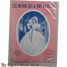"Book music/song/text ""I'll Never Let a Day Pass By"" (1941)"