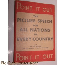 Booklet Point it Out , the picture speech for all nations in every Country 1944