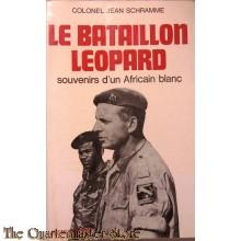 Le Batallion Leopard souvenirs dun African blanc