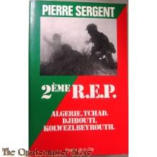 2Ème R.E.P. Algérie Tchad Djibouti Kolwezi Beyrouth