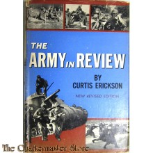 The Army in Review by Curtis L. Erickson