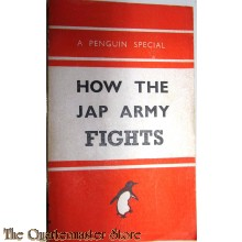 How the Jap army fights 1943