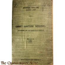 Persoonlijk Gezondheids boekje Belgisch Leger 1922 (Carnet Sanitaire Individuel 1922) Armee Belge