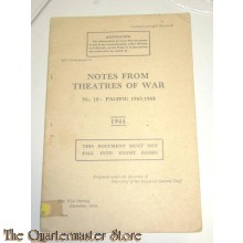 Notes from theatres of War no 18 Pacific 1943/44