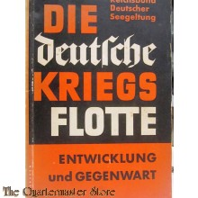 Die deutsche Kriegsflotte. Entwicklung und Gegenwart. (Reichsbund Deutscher Seegeltung)
