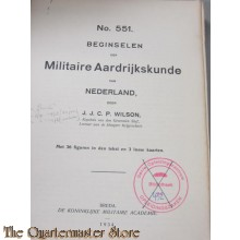 Voorschrift no 551 beginselen der Militarire Aardrijkskunde van Nederland