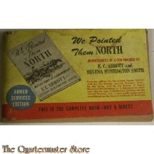 Booklet WW 2 US Army We pointed them North